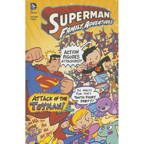 Attack of the Toyman! - (Superman Family Adventures) by  Franco Aureliani & Art Baltazar (Hardcover) - image 1 of 1