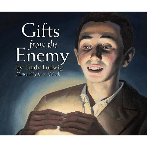 Gifts from the Enemy - (Humankind Project) by  Trudy Ludwig (Hardcover) - image 1 of 1
