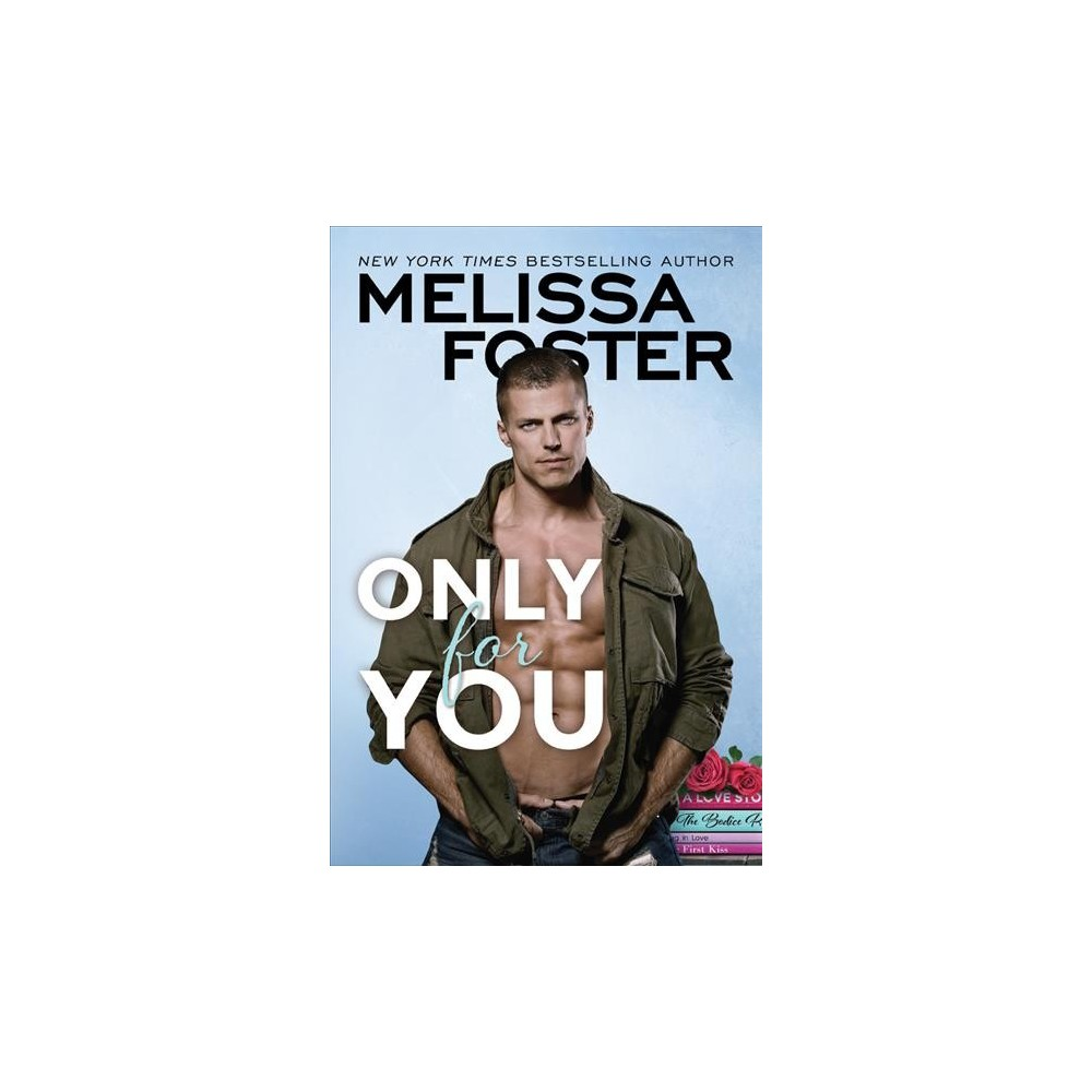 Only for You (Paperback) (Melissa Foster)
