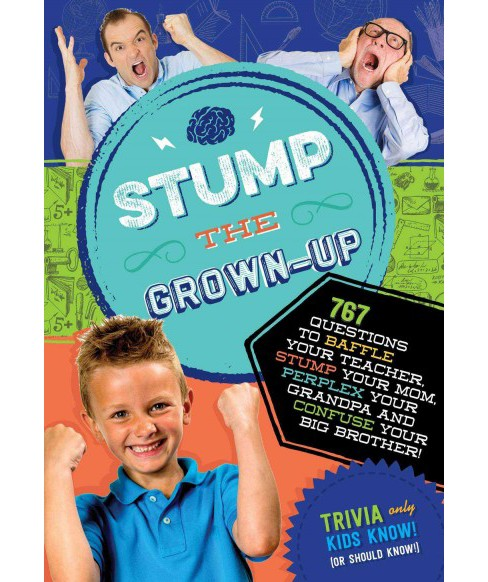 Stump the Grown-Up (Paperback) - image 1 of 1