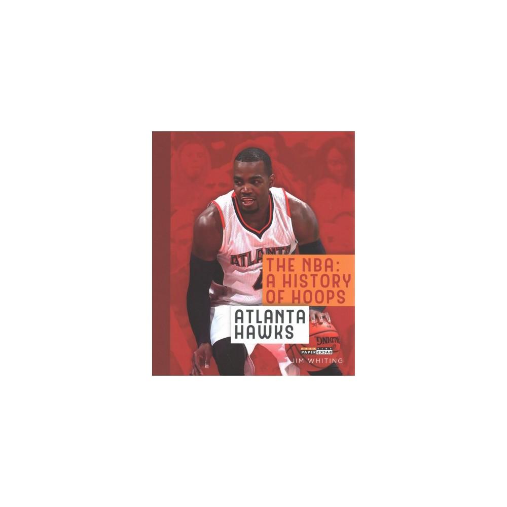 Atlanta Hawks (Reprint) (Paperback) (Jim Whiting)
