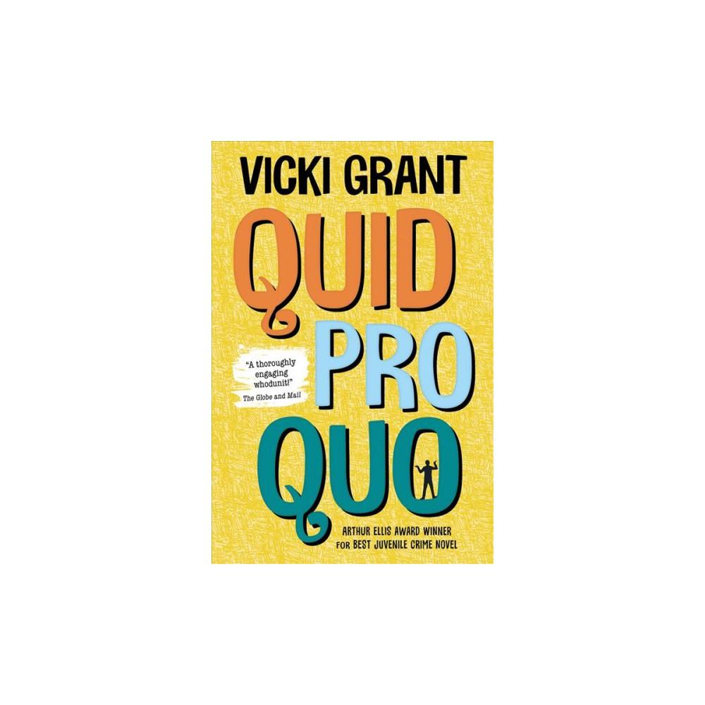 Quid Pro Quo - by Vicki Grant (Paperback)
