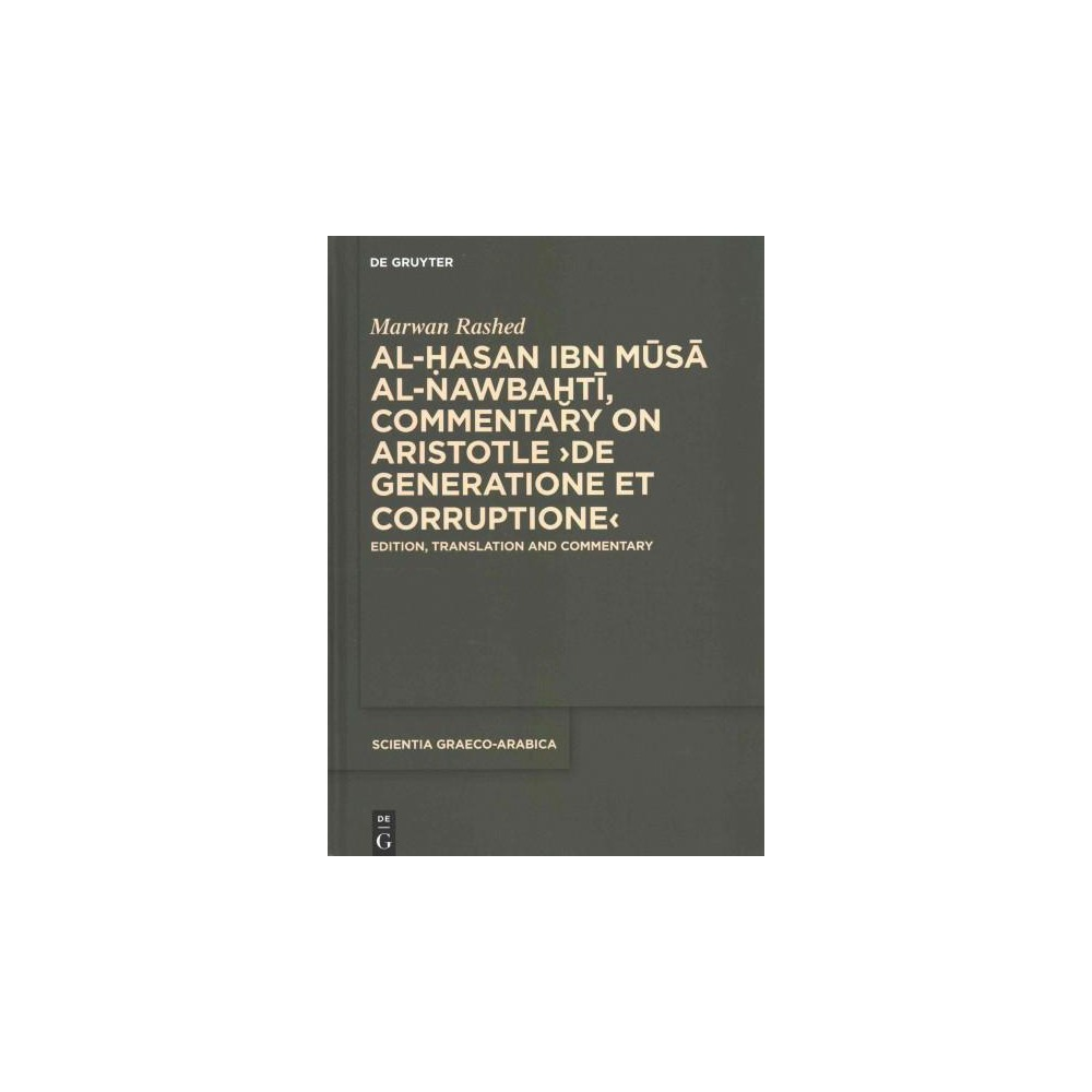 Al-Hasan ibn Musa al-Nawbakhti, Commentary on Aristotle