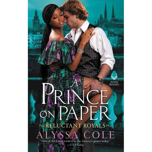 A Prince on Paper - by  Alyssa Cole (Paperback) - image 1 of 1
