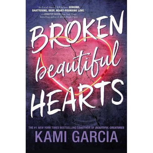 Broken Beautiful Hearts - by  Kami Garcia (Hardcover) - image 1 of 1