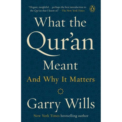 What the Qur'an Meant - by  Wills (Paperback) - image 1 of 1
