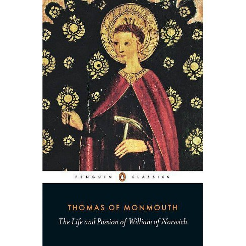 The Life and Passion of William of Norwich - by  Thomas Of Monmouth (Paperback) - image 1 of 1