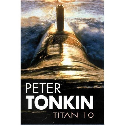 Titan 10 - (Severn House Large Print) by  Peter Tonkin (Hardcover) - image 1 of 1