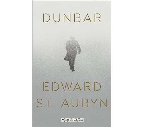 Dunbar -  (Hogarth Shakespeare) by Edward St. Aubyn (Hardcover) - image 1 of 1