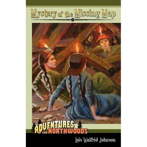 The Mystery of the Missing Map - (Adventures of the Northwoods (Mott Media Paperback)) (Paperback) - image 1 of 1
