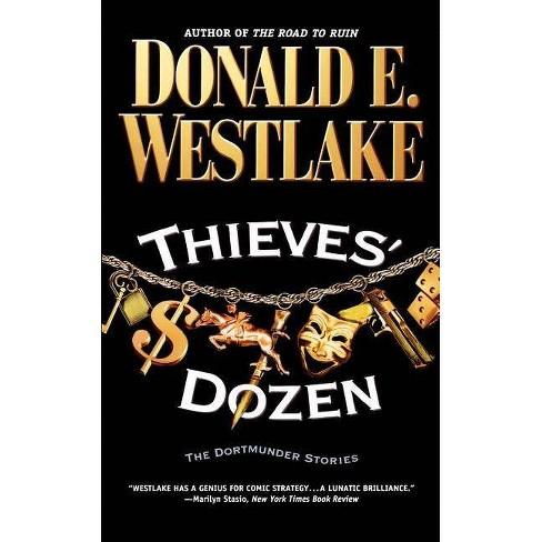 Thieves' Dozen - (Dortmunder Novels (Paperback)) by  Donald E Westlake (Paperback) - image 1 of 1