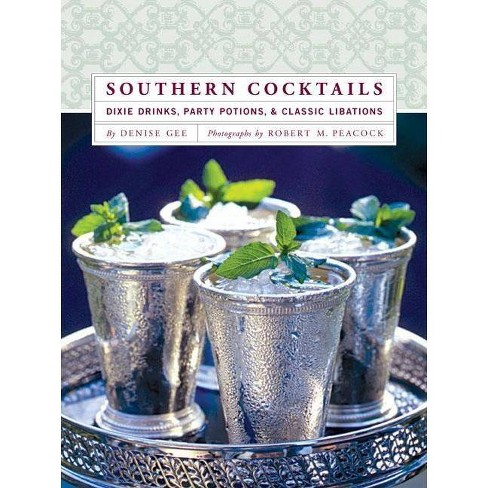 Southern Cocktails - by  Denise Gee (Hardcover) - image 1 of 1