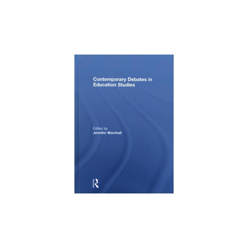Contemporary Debates in Education Studies (Hardcover)