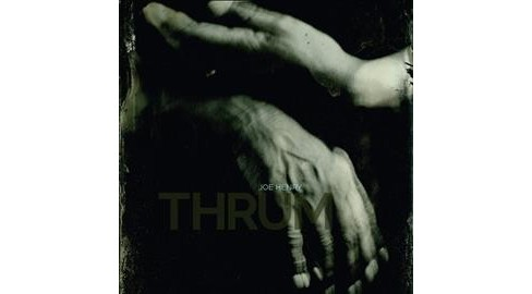 Joe Henry - Thrum (CD) - image 1 of 1