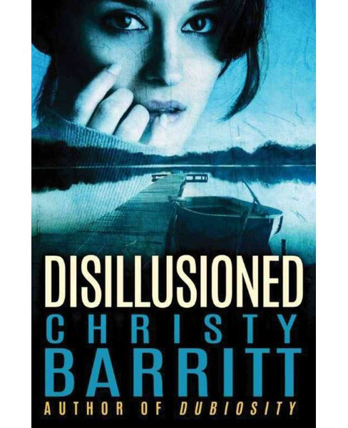 Disillusioned (Paperback) (Christy Barritt) - image 1 of 1