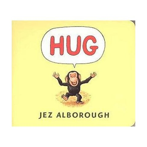 Hug - by  Jez Alborough (Board_book) - image 1 of 1