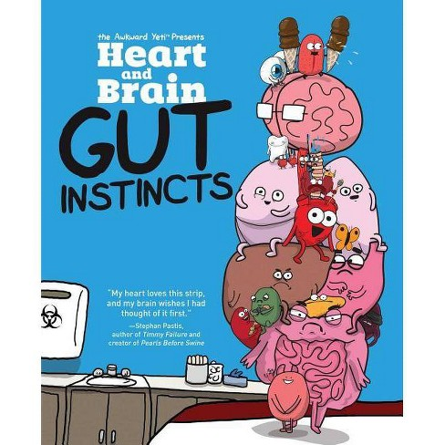Heart and Brain: Gut Instincts, Volume 2 - by  The Awkward Yeti & Nick Seluk (Paperback) - image 1 of 1