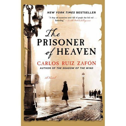 The Prisoner of Heaven (Reprint) (Paperback) by Zafon Carlos Ruiz - image 1 of 1