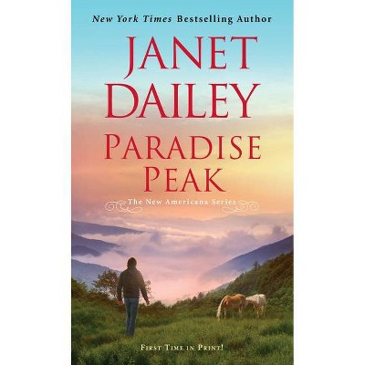 Paradise Peak - (New Americana) by Janet Dailey (Paperback)