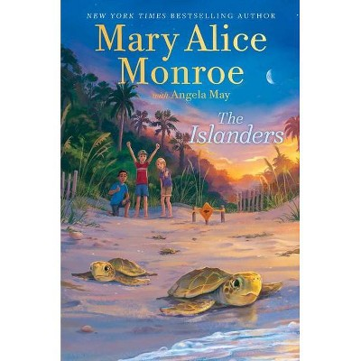 The Islanders - by  Mary Alice Monroe (Hardcover)