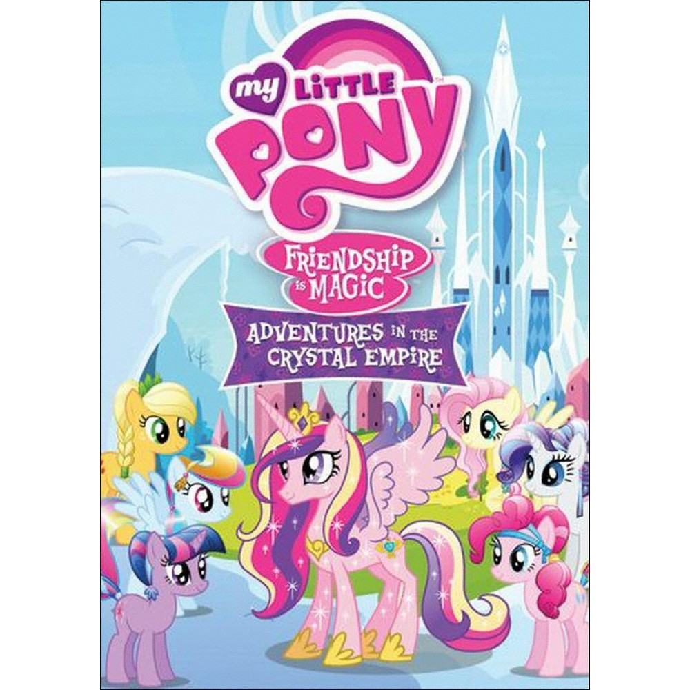 My Little Pony Friendship Is Magic Adventures In The Crystal Empire Dvd