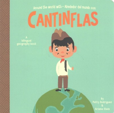 Around the World with / Alrededor del Mundo con Cantinflas - (Hardcover)