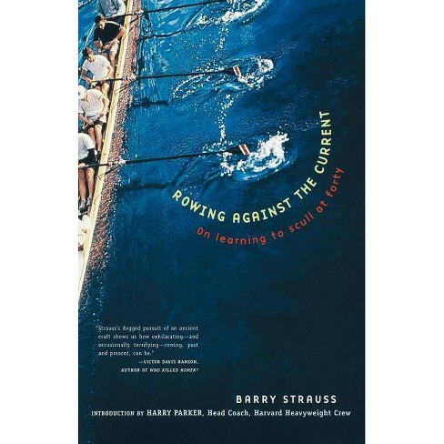 Rowing Against the Current - (New York) by  Barry Strauss (Paperback) - image 1 of 1