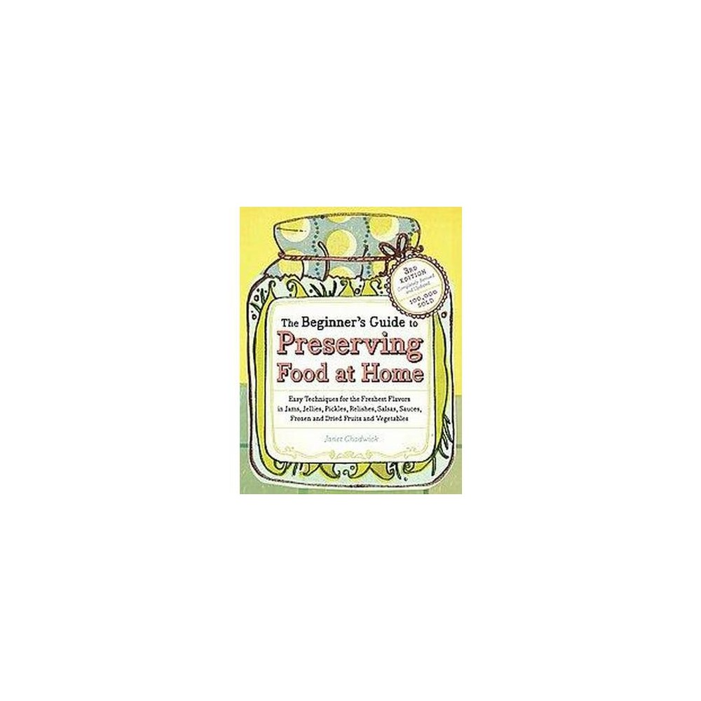 Beginner's Guide to Preserving Food at Home (Original) (Paperback) (Janet Chadwick)