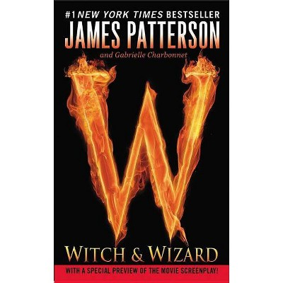 Witch & Wizard (Reissue) (Paperback) by James Patterson