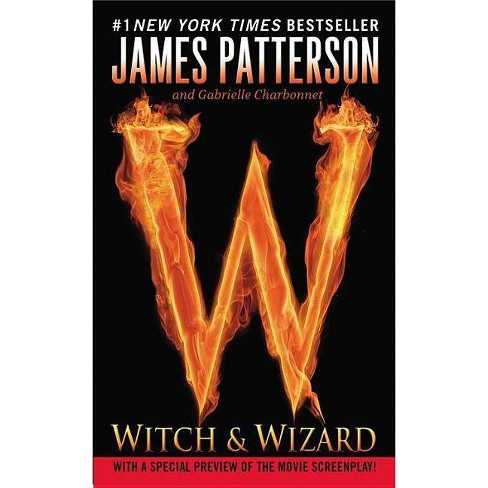 Witch & Wizard (Reissue) (Paperback) by James Patterson - image 1 of 1