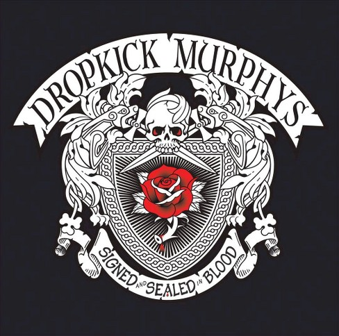 Dropkick Murphys - Signed and Sealed in Blood (CD) - image 1 of 1