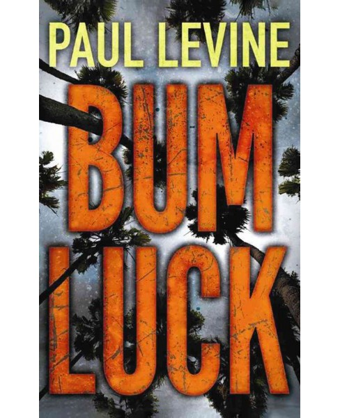 Bum Luck (Unabridged) (CD/Spoken Word) (Paul Levine) - image 1 of 1