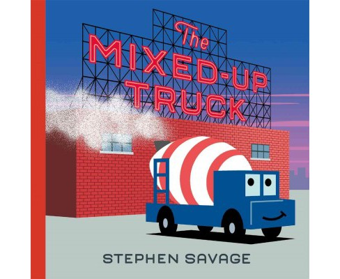 Mixed-Up Truck (Hardcover) (Stephen Savage) - image 1 of 1