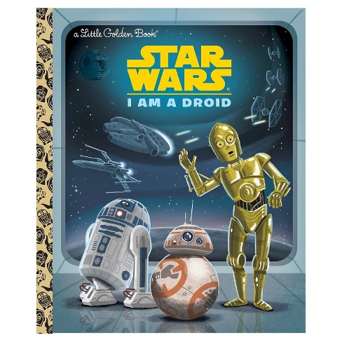 I Am A Droid - Little Golden Book - image 1 of 1