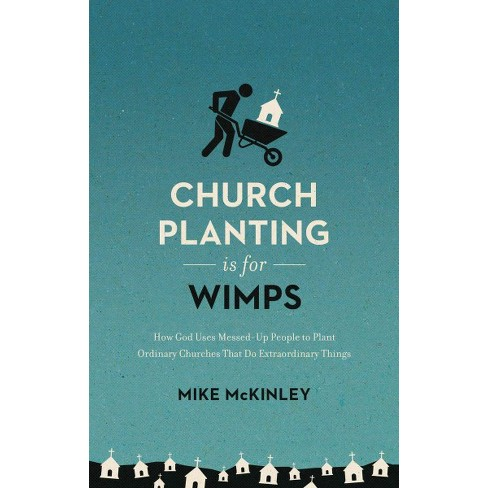 Church Planting Is For Wimps How God Uses Target