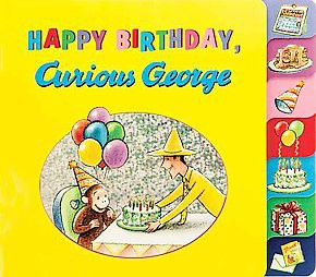 Happy Birthday, Curious George - by H A Rey (Board Book)