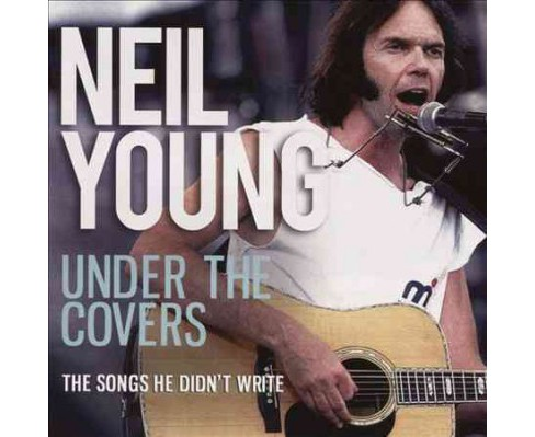 Neil Young - Under The Covers (CD) - image 1 of 1