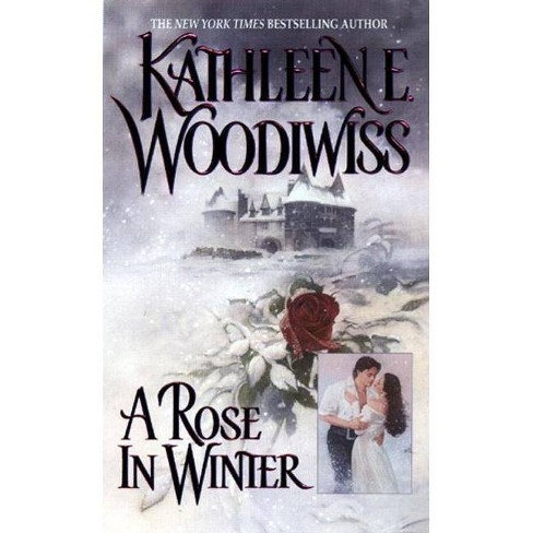 A Rose in Winter - by  Kathleen E Woodiwiss (Paperback) - image 1 of 1