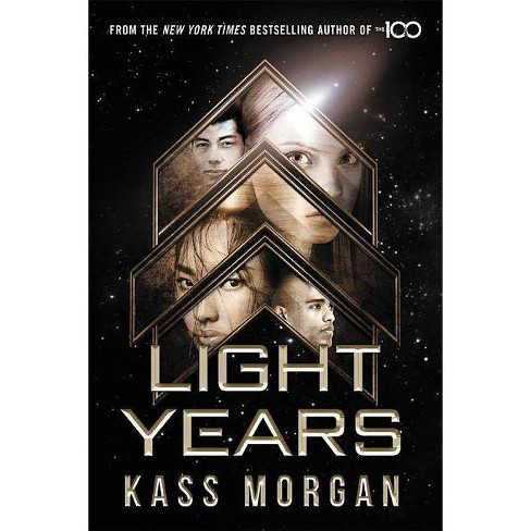 Light Years - by  Kass Morgan (Hardcover) - image 1 of 1