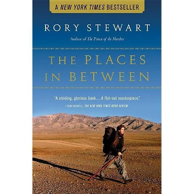 The Places in Between - by  Rory Stewart (Paperback)