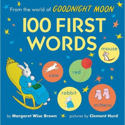 From the World of Goodnight Moon: 100 First Words - by Margaret Wise Brown (Board Book)