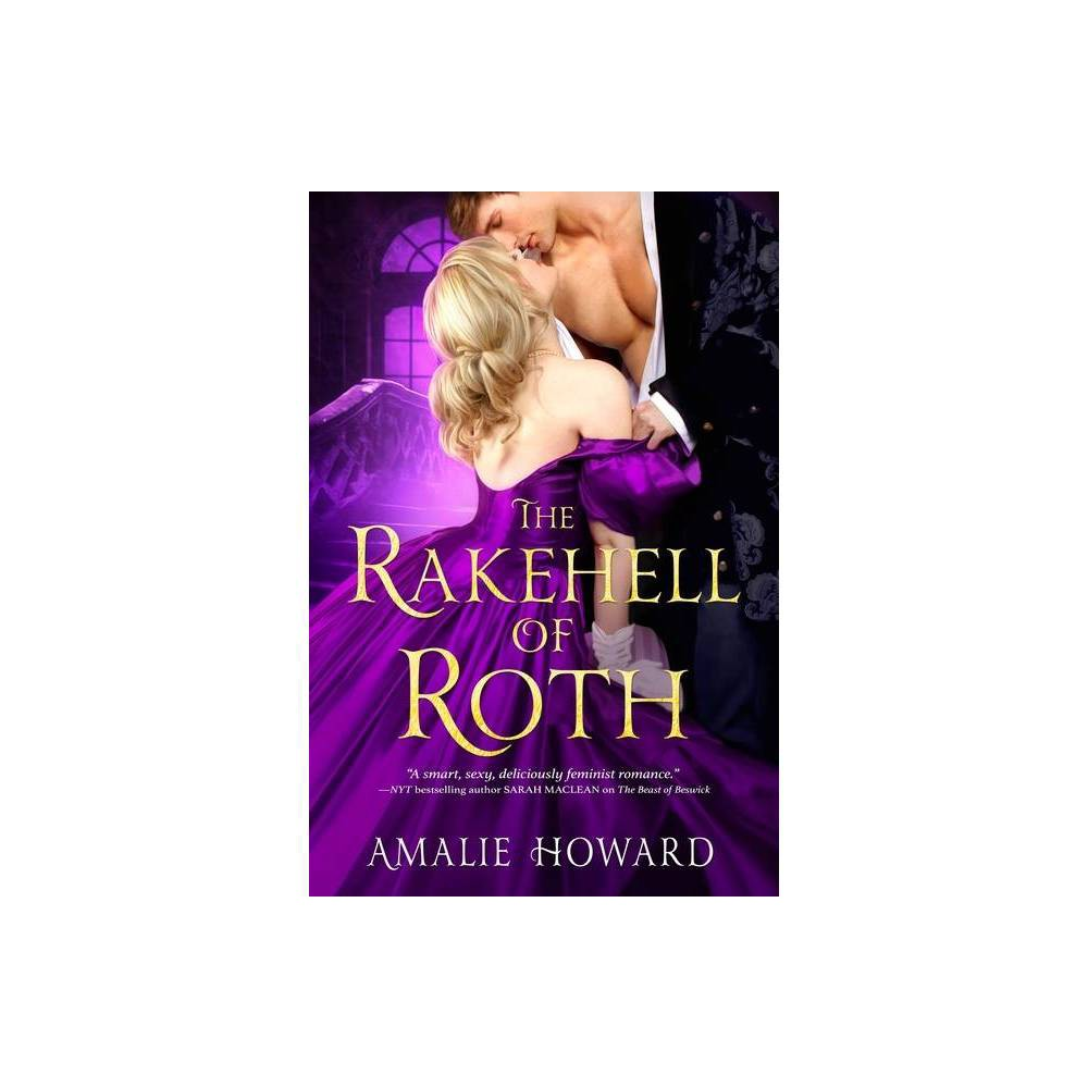The Rakehell Of Roth Regency Rogues 2 By Amalie Howard Paperback