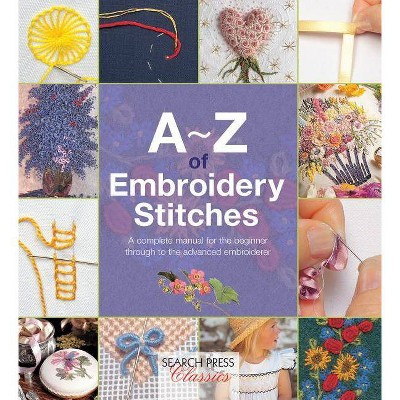 A-Z of Embroidery Stitches - (A-Z of Needlecraft) (Paperback)