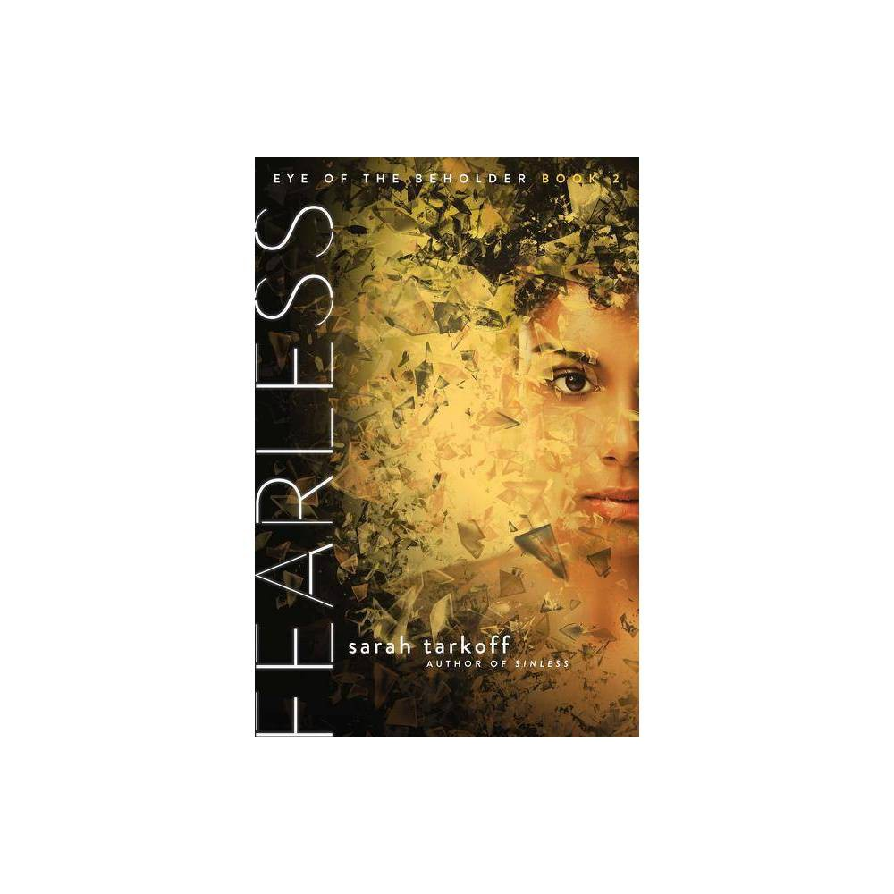 Fearless Eye Of The Beholder By Sarah Tarkoff Paperback
