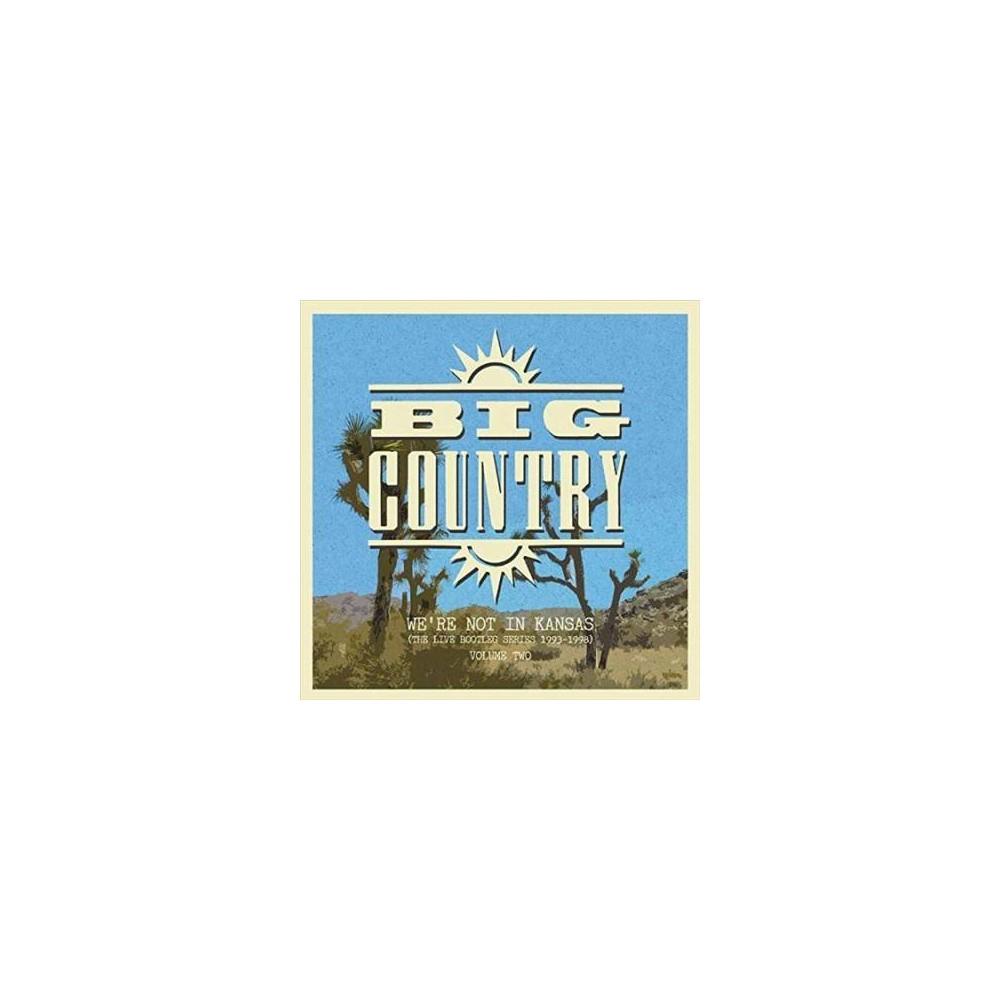 Big Country - We're Not In Kansas:Vol 2 (Vinyl)