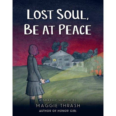 Lost Soul, Be at Peace - by  Maggie Thrash (Hardcover) - image 1 of 1