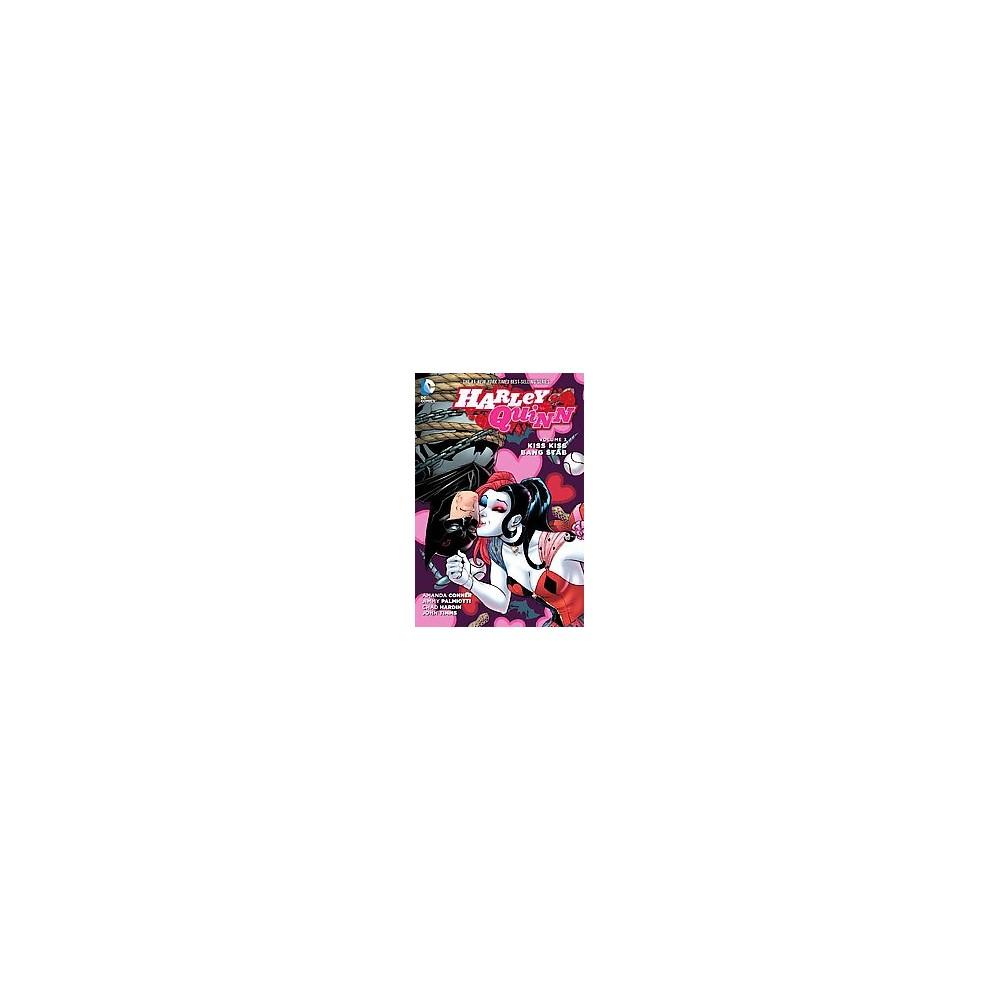 Harley Quinn 3 : Kiss Kiss Bang Stab (Hardcover) (Amanda Conner)