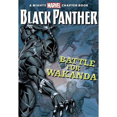 Black Panther: The Battle for Wakanda - (Mighty Marvel Chapter Book)by Brandon T Snider (Paperback)