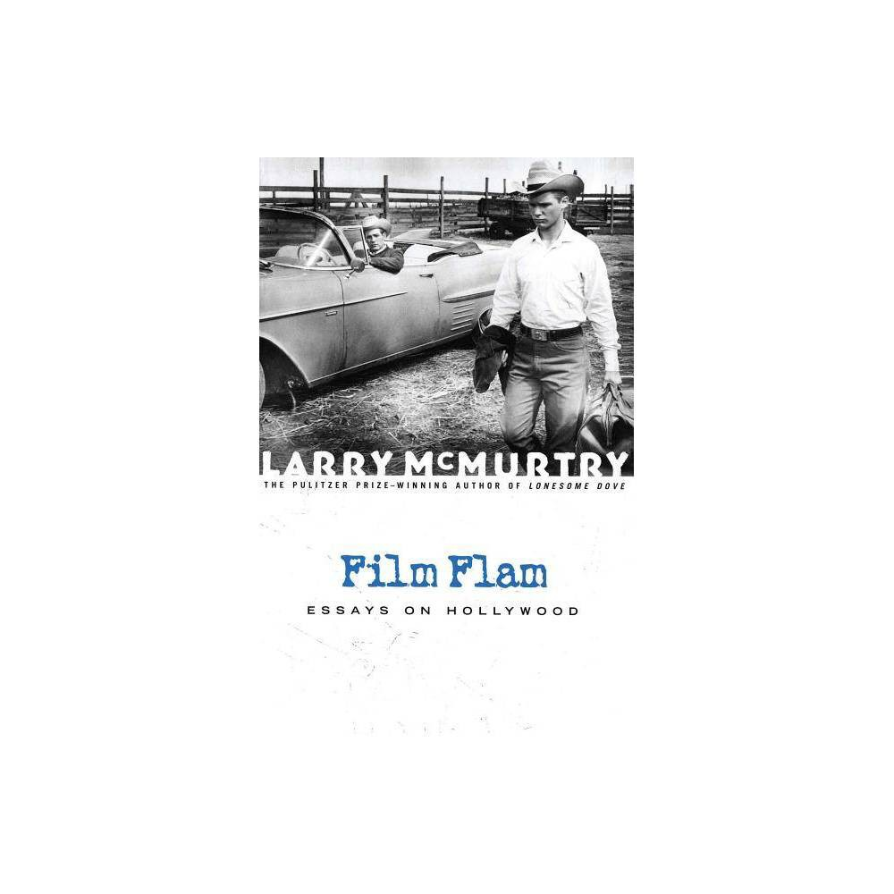 Film Flam By Larry Mcmurtry Paperback