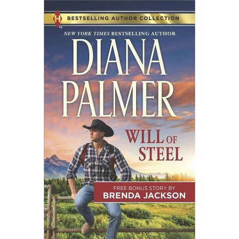 Will of Steel & Texas Wild - (Harlequin Bestselling Author Collection) by  Palmer & Brenda Jackson - image 1 of 1